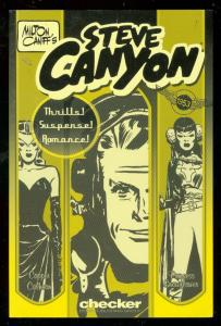 MILTON CANIFF'S STEVE CANYON: 1953 TRADE PAPERBACK-2006 VF/NM