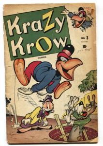 KRAZY KROW #3 1945-FUNNY ANIMAL-VIOLENT-TIMELY VG-