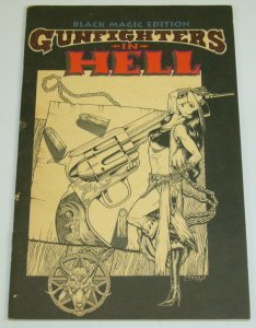 Gunfighters in Hell #1 black magic edition signed & limited (2,084 of 2,500)
