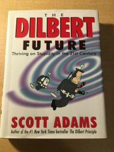 The Dilbert Future by Scott Adams HARDCOVER Book Office Humor Parody MFT2