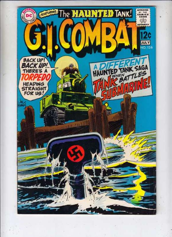 G.I. Combat #136 (Jul-69) VF High-Grade The Haunted Tank