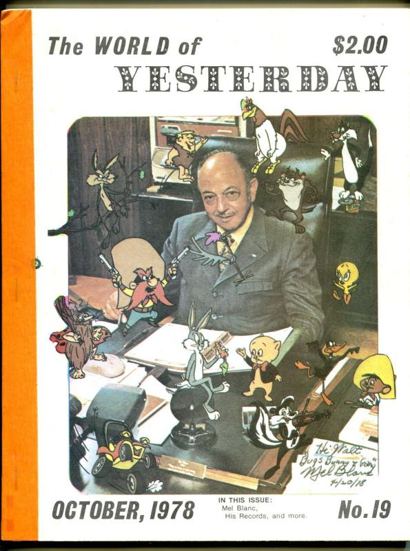 World of Yesterday #19 10/1978-Mel Blanc-Clayton Moore-Louis Prima-FN