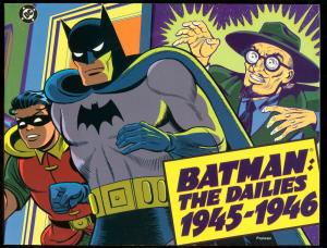 BATMAN: THE DAILES, 1945-1946 FIRST PRINTING DC TPB FN
