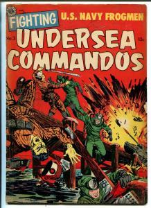 FIGHTING UNDERSEA COMMANDOS #3 1952-AVON-FROGMEN-COMMIES-TANKS-good/vg