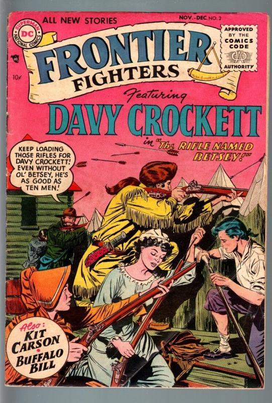 FRONTIER FIGHTERS #2-DC-1955-DAVY CROCKETT-KIT CARSON-BUFFALO BILL-KUBERT A VG