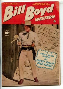 Bill Boyd Western #7 1950- Fawcett -Photo cover-Locust Valley Gold Strike-3...
