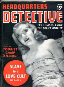 HEADQUARTERS DETECTIVE #1 6/40-love cult slaves-SOUTHERN STATES PEDIGREE- fine-