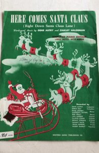 Here Comes Santa Claus Gene Autry piano sheet music 1947,C all my sheet!