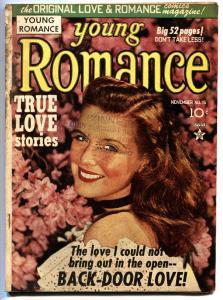 YOUNG ROMANCE #15 Back Door Love! Wild story. 1949-SIMON & JACK KIRBY