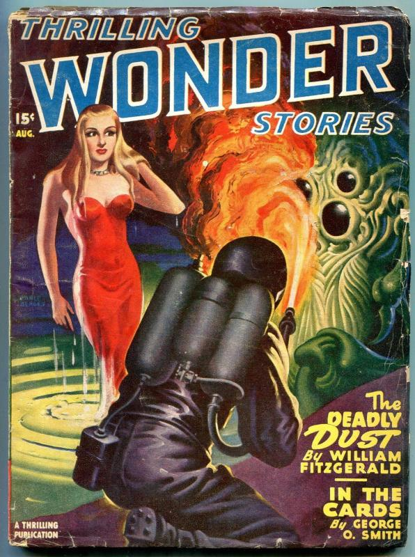 Thrilling Wondering Stories Pulp August  1947- Flamethrower cover- VG+