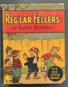 Reg'lar Fellows #754 1933-by Gene Byrnes-Based on the famous newspaper comic ...