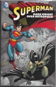Superman  (V2): Dark Knight Over Metropolis TPB FN Batman