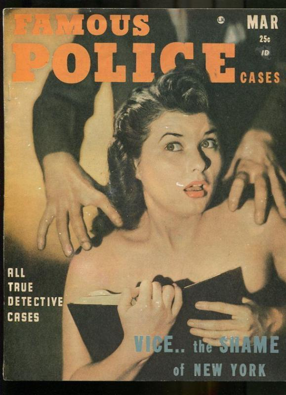 FAMOUS POLICE CASES MAR 1949-WILD TRUE CRIME-PULP-MAGAZINE-VICE! VG