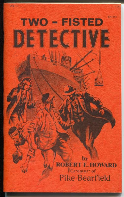 Two-Fisted Detective 5/1984-Robert E Howard pulp story reprints-VF