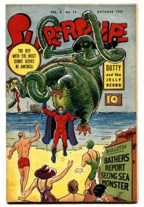 Supersnipe Vol. 2 #11 1945 Sea monster cover-Boy With Most Comic Books-VF/NM