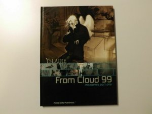 From Cloud 99 Memories Part One HC (Yslaire)