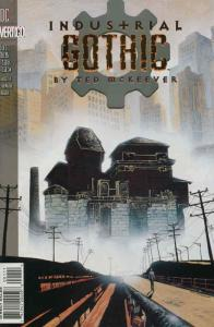 Industrial Gothic #1 FN; DC/Vertigo   save on shipping - details inside