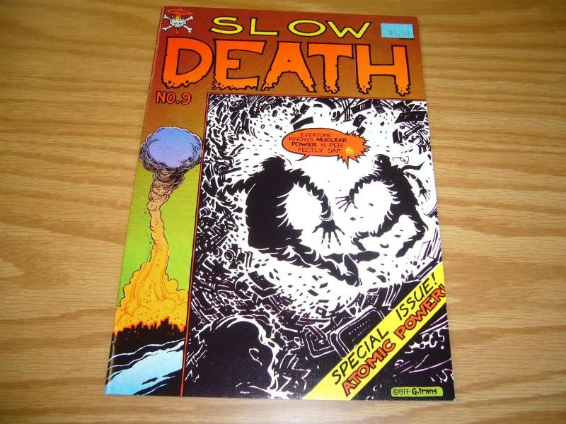 Slow Death #9 VF- last gasp GREG IRONS tim boxell DANGER OF NUCLEAR POWER 1978