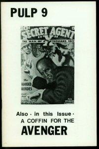 Pulp #9 1976- Destroy Secret Agent X- Coffin for Avenger- Fanzine VF