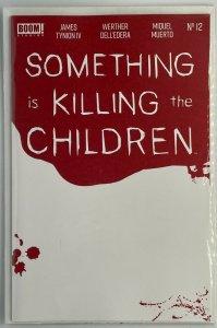 Something is Killing the Children #12 James Tynionn Bloody Blank BOOM! Studios