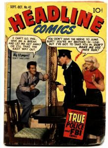 Headline #43 comic book 1950-Prize-Suicide cover-Kirby art-Ticket To Alcatraz