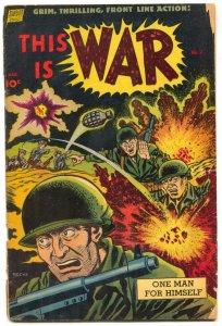 This Is War #7 1952-1-Korean War- Alex Toth G