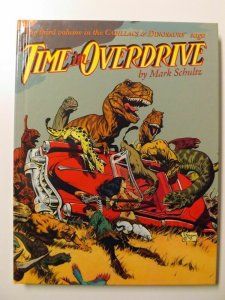 Time In Overdrive HC (Cadillacs & Dinosaurs Volume 3) Signed by Mark Schultz