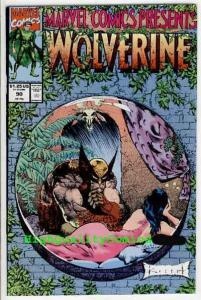 MARVEL COMICS PRESENTS #90, NM+, Wolverine, Sam Kieth, more MCP in store