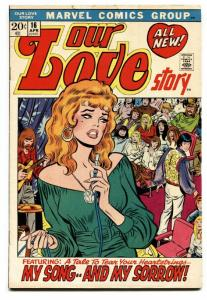 Our Love Story #16 1972-Marvel-romance stories-Buscema-Verpoorten-hippies-VG+