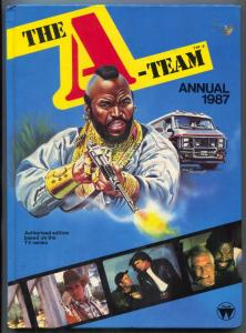 The A-Team Annual 1987- Mr T- Peppard- published in UK