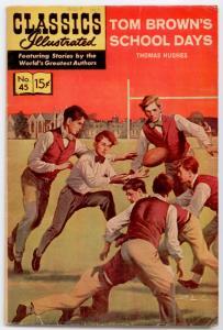 Classics Illustrated #45 HRN 167 - Tom Brown's School Days  VG/FN 5.0