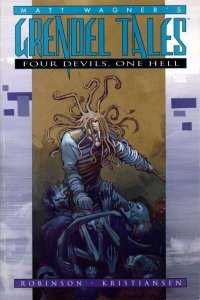 Grendel Tales: Four Devils; One Hell Trade Paperback #1, NM (Stock photo)