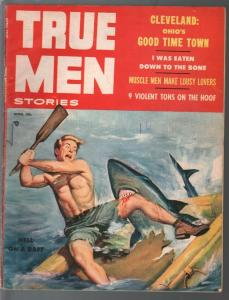 True Men #4 4/1957-shark attack-flesh eating ants-hardboiled pulp-VG