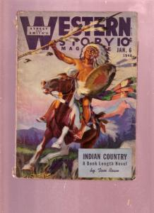 WESTERN STORY-JAN 6 1940-PULP-INDIAN CHIEF COVER-6 GUNS FR/G