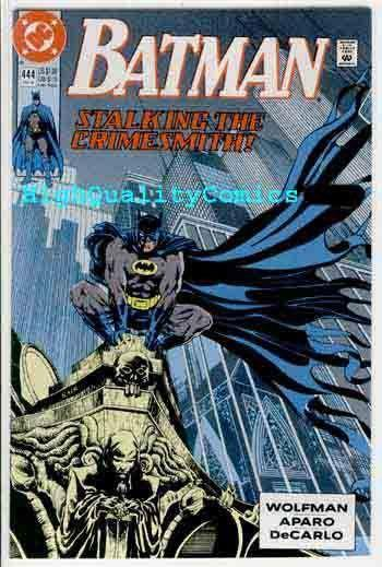 BATMAN #444, NM, Wolfman, 1990,Gotham City, Crimesmith, more BM in store