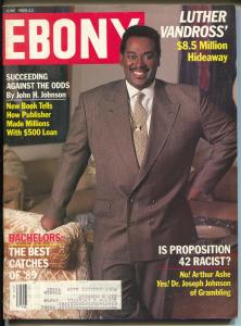 Ebony 6/1989-Luther VanDross-new child stars-Is Prop 42 Racist?-FN