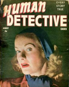 HUMAN DETECTIVE-AUG/1945-WEIRD SISTERS-CAMPUS CORPSE-BORROWED SHROUD G