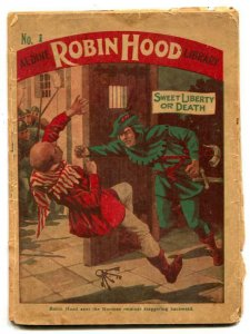 Robin Hood Library #1 Dime Novel-Liberty or Death F/G