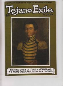 Tejano Exile #1 FN (1st) jack jackson ALAMO HISTORY true story juan n. seguin