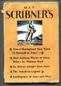 Scribner's Magazine May 1929-1st FAREWELL TO ARMS-HEMINGWAY-RARE!
