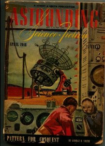ASTOUNDING SCIENCE FICTION-pulp-4/1946-ARTHUR C CLARKE-THEODORE STURGEON