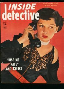 INSIDE DETECTIVE AUG 1949-GOOD GIRL ART-TRUE CRIME-MURDER VG