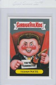 Garbage Pail Kids Termin Nate 3b GPK 2016 Prime Slime Trashy TV Reality Series