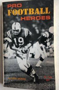 Pro football hero's Gelman 1968, c all my Schoolastics!