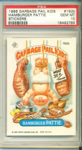 1986 GARBAGE PAIL KIDS STICKER #192b ***HAMBURGER PATTIE*** PSA 10 -- GEM MINT!