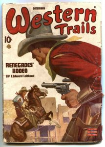 Western Trails Pulp December 1945- Renegades Rodeo VG