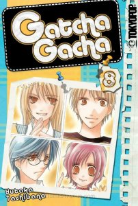 Gatcha Gacha #8 FN; Tokyopop | save on shipping - details inside