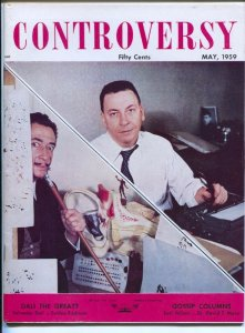 Controversy #1 5/1959-1st issue-Salvador Dali-Earl Wilson-Red China-VF
