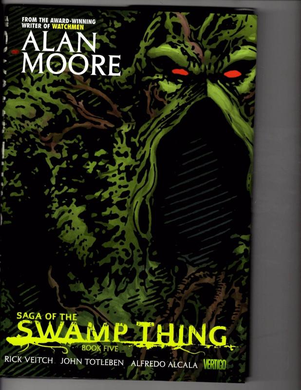 Saga Of The Swamp Thing Book # 5 HARDCOVER DC Comics Graphic Novel Al Moore LH12