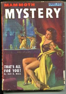 Mammoth Mystery  6/1946-Ziff-Davis-hard boiled crime pulp-spicy lingerie-VG